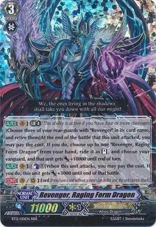 Revenger, Raging Form Dragon
