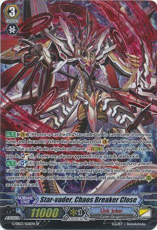 Star-vader, Chaos Breaker Close (#S06)